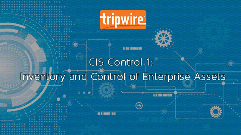 CIS Control 1- Inventory and Control of Enterprise Assets proper